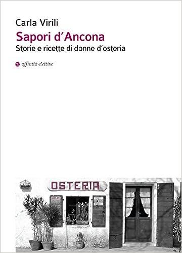 Book Sapori d'Ancona. Storie e ricette di donne d'osteria.
