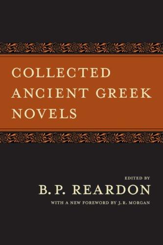 Collected Ancient Greek Novels (Pb)