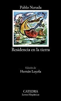 Residencia en la tierra par Neruda