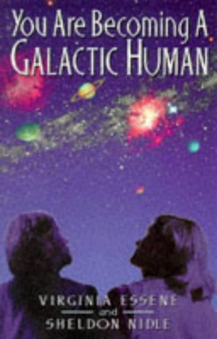 By Virginia Essene You Are Becoming a Galactic Human (1st First Edition) [Paperback]