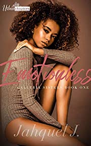 Emotionless (Galleria Sisters Book Book 1)