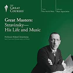 Great Masters: Stravinsky - His Life and Music