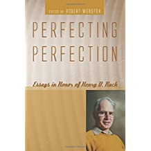 Perfecting Perfection: Essays in Honor of Henry D. Rack