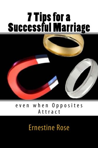 7 Tips for a Successful Marriage: even when Opposites Attract