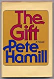 The Gift, Pete Hamill, 0394473388