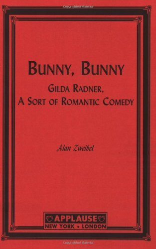 Bunny bunny gilda radner a sort of romantic comedy kindle bunny bunny gilda radner a sort of romantic comedy by zweibel fandeluxe Choice Image