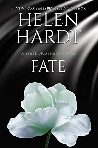 Fate (Steel Brothers Saga Book 13) by [Hardt, Helen]