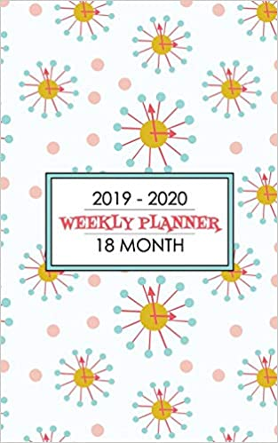 When Do Clocks Fall Back 2020.2019 2020 18 Month Weekly Planner Cool Mid Century Modern