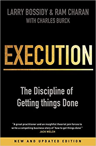 Image result for Execution: The Discipline of Getting Things Done