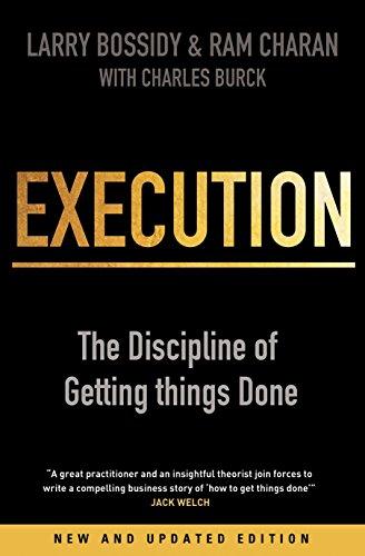 Execution: The Discipline of Getting Things Done [Larry Bossidy - Ram Charan - Charles Burck] (Tapa Blanda)