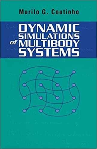Book Dynamic Simulations of Multibody Systems