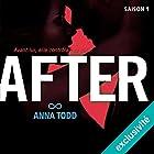 After: Saison 1   Livre audio Auteur(s) : Anna Todd Narrateur(s) : Bénédicte Charton