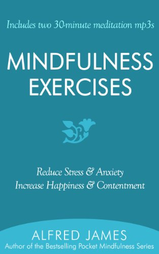 Mindfulness exercises includes two 30 minute meditation mp3s mindfulness exercises includes two 30 minute meditation mp3s by james alfred fandeluxe Choice Image