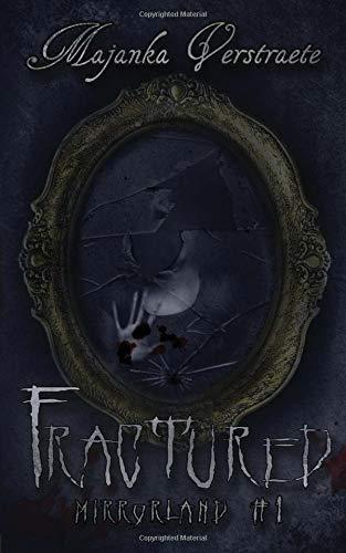 Fractured: A Mirrorland Novel (Volume 1) pdf epub