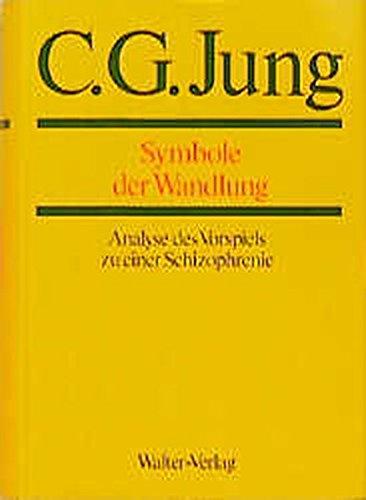 C.G.Jung, Gesammelte Werke. Bände 1-20 Hardcover: Gesammelte Werke, 20 Bde., Briefe, 3 Bde. und 3 Suppl.-Bde., in 30 Tl.-Bdn., Bd.5, Symbole der Wandlung