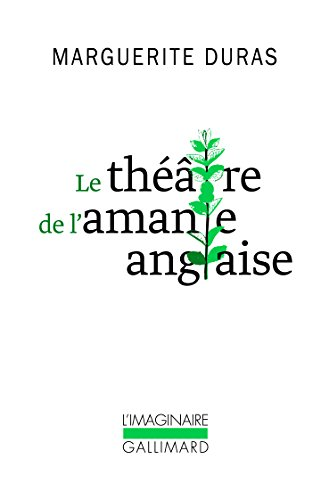 Le the?a?tre de l'amante anglaise (Collection L'Imaginaire) (French Edition)