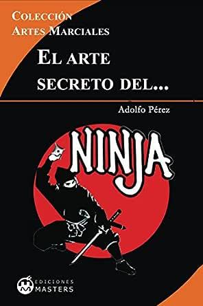 El arte secreto del NINJA eBook: Adolfo Perez Agustí: Amazon ...