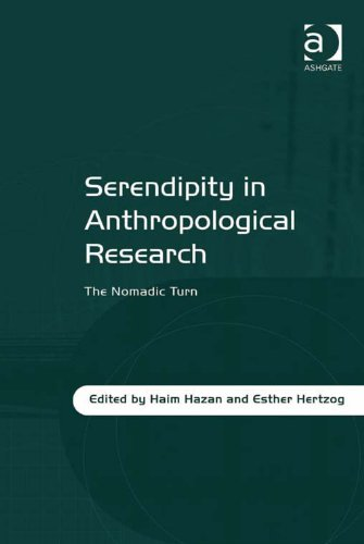 Download Serendipity in Anthropological Research: The Nomadic Turn Pdf