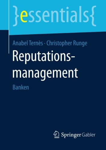 Reputationsmanagement: Banken (essentials) (German Edition)