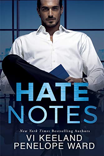 **Hate Notes by Vi Keeland and Penelope Ward