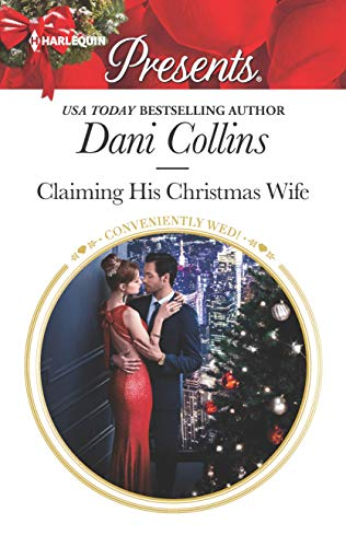 Claiming His Christmas Wife by Dani Collins