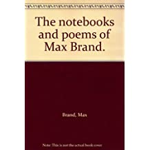 "The notebooks and poems of ""Max Brand."""