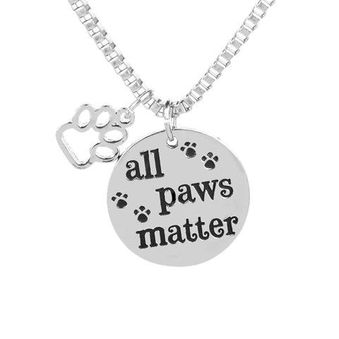 GLAM Inspirational Message ''All Paws Matter'' Silver Tone Pendant Charm Necklace for Dog Cat Animal Lovers Pet ()