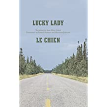 Lucky Lady & Le Chien