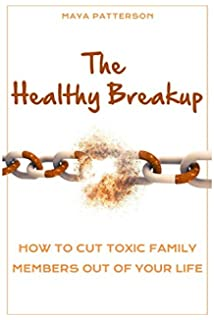 Amazon com: But It's Your Family…: Cutting Ties with Toxic