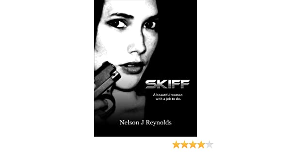 Skiff (The Skiff Trilogy Book 1) - Kindle edition by Nelson J Reynolds. Mystery, Thriller & Suspense Kindle eBooks @ Amazon.com.