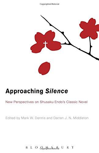 Approaching Silence: New Perspectives on Shusaku Endo's Classic Novel