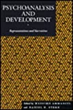 Psychoanalysis and Development : Representations and Narratives, Ammaniti, Massimo, 0814706169