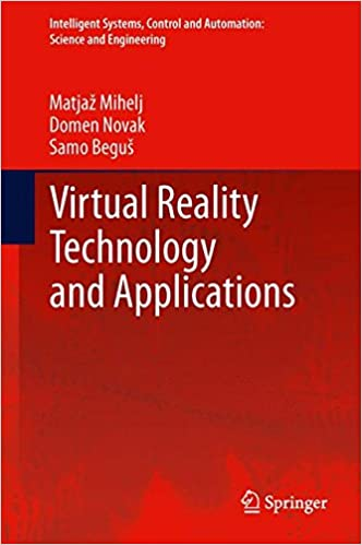 Virtual Reality Technology and Applications (Intelligent Systems, Control and Automation: Science and Engineering)
