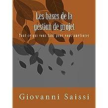 Les bases de la gestion de projet (French Edition)