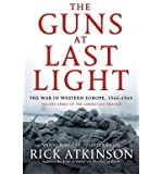 The Guns at Last Light: The War in Western Europe, 1944-1945 (Liberation Trilogy) (Hardback) - Common