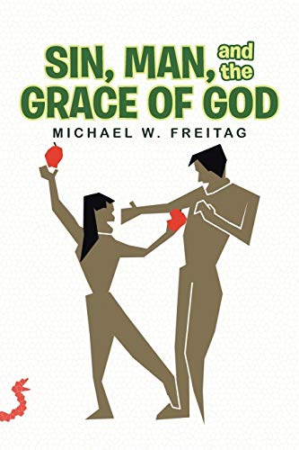SIN, MAN, and the GRACE OF GOD