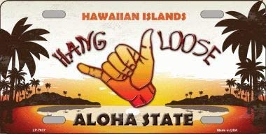 Hang Loose Hawaiian Islands Background Novelty Metal License Plate with Sticky Notes