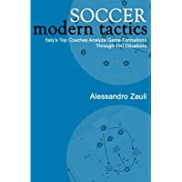 Soccer Modern Tactics: Italy's Top Coaches Analyze Game Formations Through 180 Situations