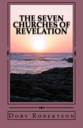 The Seven Churches of Revelation: The Resurrected Life pdf