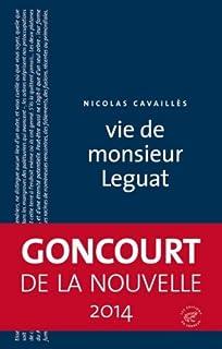 Vie de monsieur Leguat, Cavaillès, Nicolas