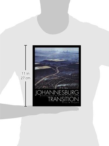Johannesburg Transition: Architecture & Society 1950-2000