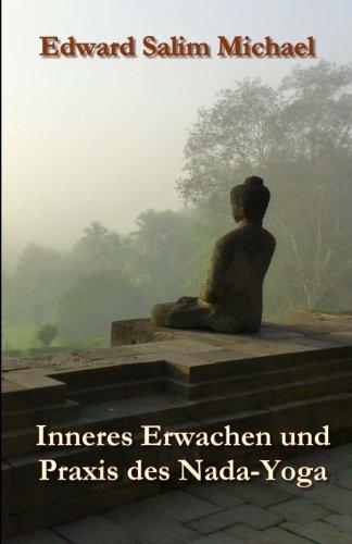 Inneres Erwachen und Praxis des Nada-Yoga: Amazon.es: Edward ...