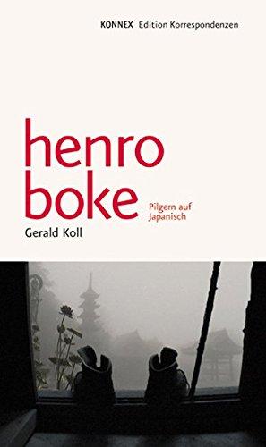 henro boke: Pilgern auf Japanisch (KONNEX)