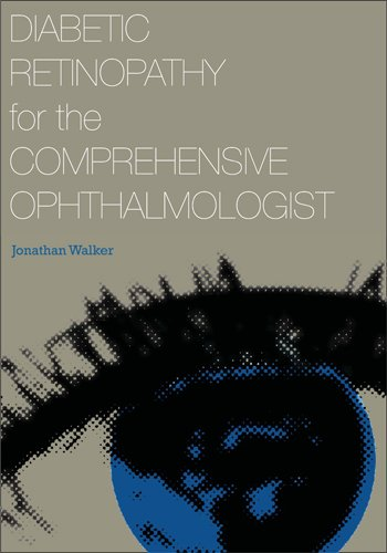 Diabetic Retinopathy for the Comprehensive Ophthalmologist pdf epub