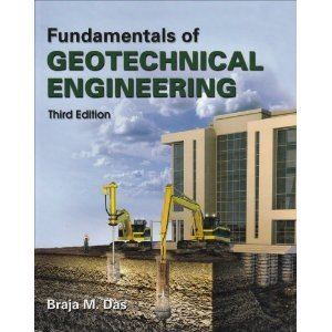 Fundamentals of Geotechnical Engineering 3rd (Third) Edition byDas PDF