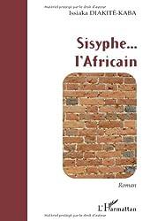 Sisyphe... l'Africain