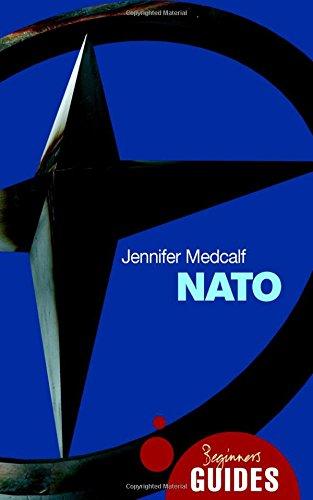 NATO: A Beginner's Guide (Beginner's Guides)