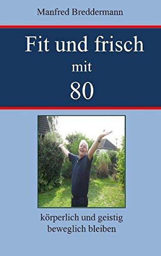 fit-und-frisch-mit-80-krperlich-und-geistig-beweglich-bleiben