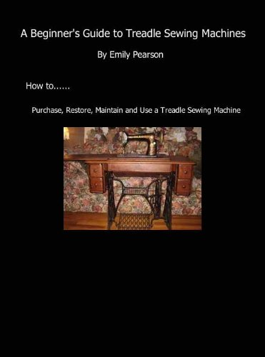 (A Beginners Guide to Treadle Sewing Machines)