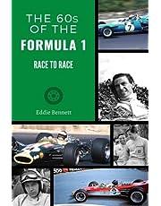 THE 60s OF THE FORMULA 1 RACE TO RACE: Jim Clark, Graham Hill, John Surtees, Jackie Stewart, Jack Brabham, Stirling Moss, Bruce McLaren, Lotus, BRM, Matra, Ferrari…